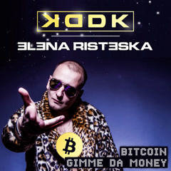 Bitcoin (Gimme Da Money) - KDDK