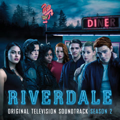 Riverdale: Season 2 OST