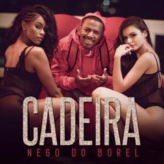 Cadeira (Single) - Nego Do Borel