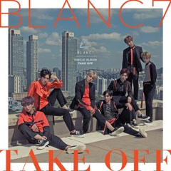 Take Off (Single) - BLANC7