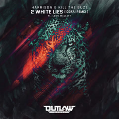 2 White Lies (D3fai Remix)