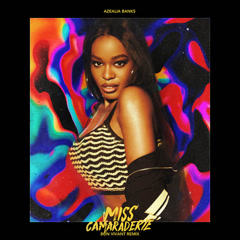 Miss Camaraderie (Bon Vivant Remix) - Azealia Banks