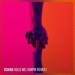 Hold Me (AmPm Remix)