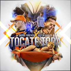 Tócate Toda (Single) - Jacob Forever, Justin Quiles