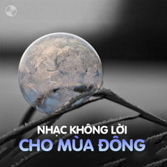 Nhạc Không Lời Dành Cho Mùa Đông - Various Artists