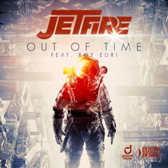 Out Of Time (Single) - Jetfire