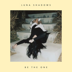 Be The One (Single)