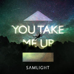 You Take Me Up (Single) - Samlight