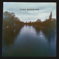 Pure Morning (Single) - Benjamin Francis Leftwich