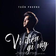 Vì Điều Gì Vậy (Single) - Đặng Tuấn Phương