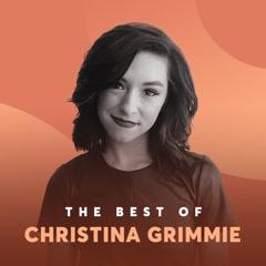 Những Bài Hát Hay Nhất Của Christina Grimmie - Christina Grimmie