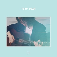 To My Dear (Single) - I'll