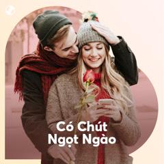 Có Chút Ngọt Ngào - Various Artists