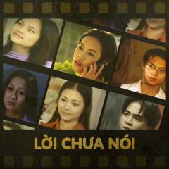 Lời Chưa Nói (OST Phía Trước Là Bầu Trời 2001) - Trần Thu Hà