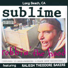 Robbin' The Hood - Sublime