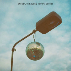 In New Europe (Single) - Shout Out Louds