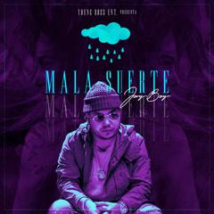 Mala Suerte (Single)