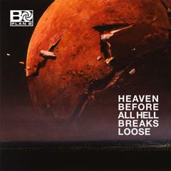 Heaven Before All Hell Breaks Loose (Single) - Plan B