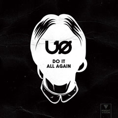 Do It All Again (Single) - U.O.