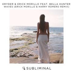 Waves (Erick Morillo & Harry Romero Remix) - Kryder, Erick Morillo