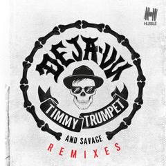 Deja-Vu (Filatov & Karas Remix) - Timmy Trumpet, Savage