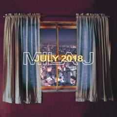 July 2018 (EP) - Mila J