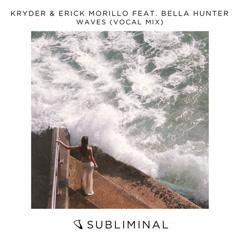 Waves (Vocal Mix) - Kryder, Erick Morillo