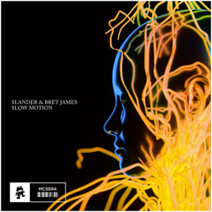 Slow Motion (Single) - Slander, Bret James