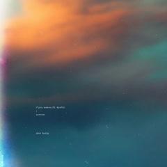 If You Wanna / Sunrise (Single)