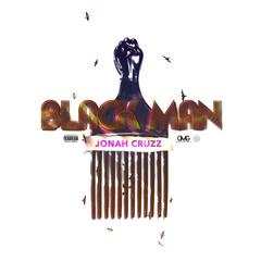 Black Man (Single) - Jonah Cruzz
