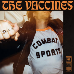 Combat Sports - The Vaccines