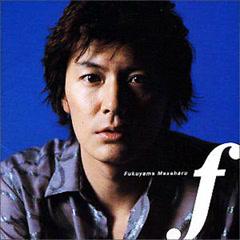 F - Masaharu Fukuyama