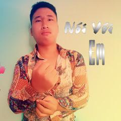Nói Với Em (Single)