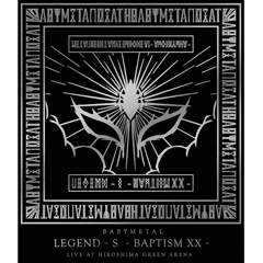 LEGEND - S - BAPTISM XX - CD1 - BABYMETAL