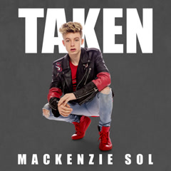 Taken (Single) - Mackenzie Sol