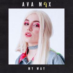 My Way (Single) - Ava Max