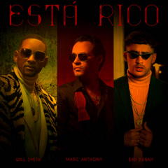 Está Rico (Single) - Marc Anthony, Will Smith, Bad Bunny