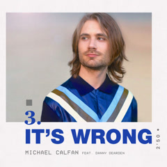 It's Wrong (Single) - Michael Calfan