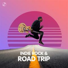 Indie Rock & Road Trip - Various Artists