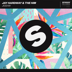 Jigsaw (Single) - Jay Hardway, The Him