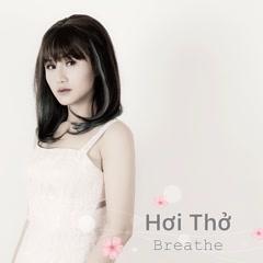 Hơi Thở (Breathe) (Single) - Anie Như Thùy