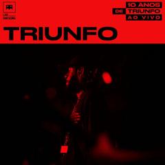 Triunfo (Ao Vivo)