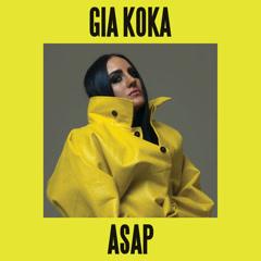 Asap (Single) - Gia Koka