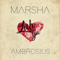 Luh Ya (Single) - Marsha Ambrosius