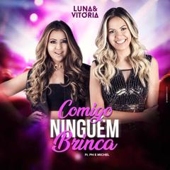 Comigo Ningúem Brinca (Ao Vivo) (Single)