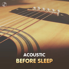 Acoustic Before Sleep