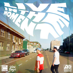 Live In The Moment (Hook N Sling x Slow Magic Remix) - Portugal. The Man