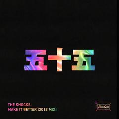 Make It Better (2018 Mix)
