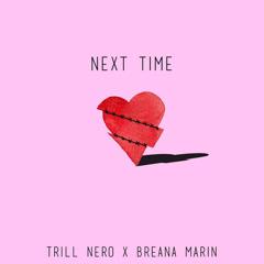 Next Time (Single) - Trill Nero