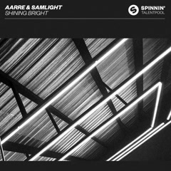 Shining Bright (Single) - Aarre, Samlight